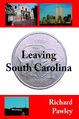 9781425938727: Leaving South Carolina