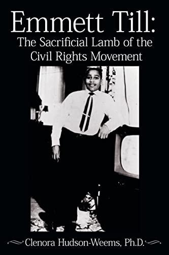 9781425938796: Emmett Till: The Sacrificial Lamb of the Civil Rights Movement