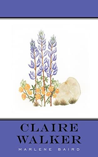 9781425939021: Claire Walker