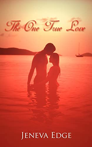 The One True Love: Jeneva Edge