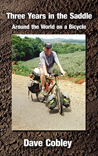 Three Years in the Saddle: Around the World on a Bicycle