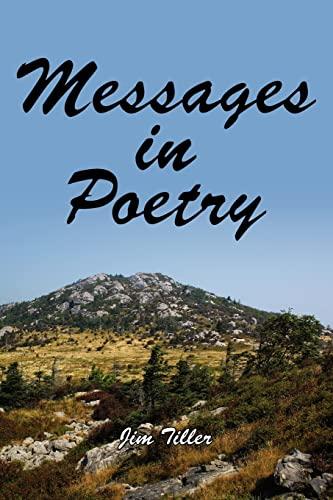 Messages in Poetry: Jim Tiller