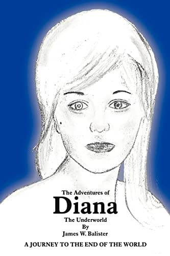 9781425940768: The Adventures of Diana: The Underworld