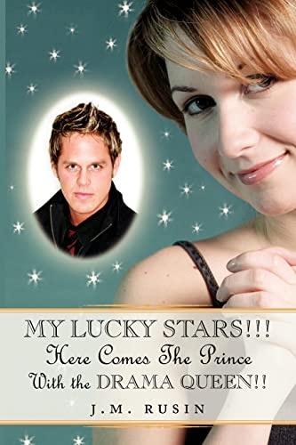 My Lucky Stars Here Comes the Prince: With the Drama Queen: Jean Rusin