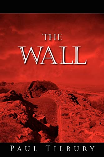 9781425941819: The Wall
