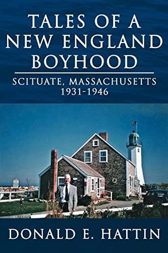 9781425942458: Tales of a New England Boyhood: Scituate, Massachusetts 1931-1946
