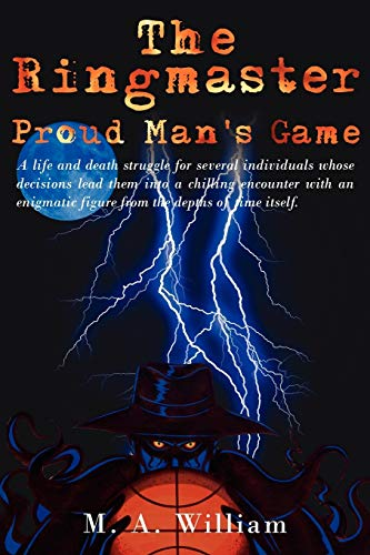 9781425942595: The Ringmaster: Proud Man's Game