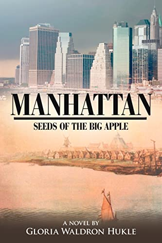 9781425942601: MANHATTAN: Seeds of the Big Apple