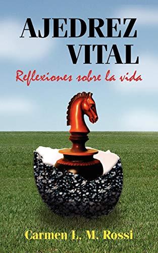 9781425943349: Ajedrez Vital: Reflexiones sobre la vida (Spanish Edition)