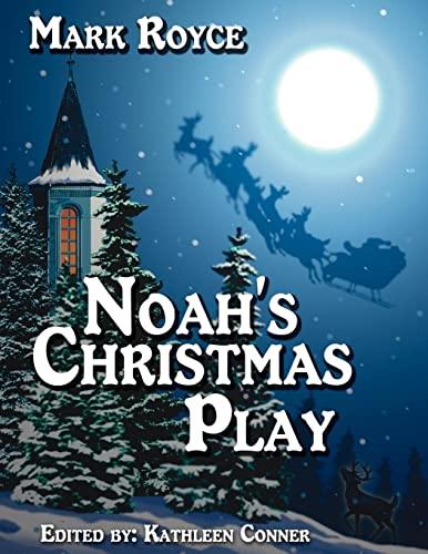 9781425943820: Noah's Christmas Play