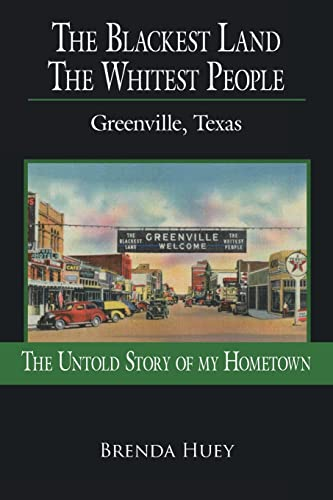 9781425944247: The Blackest Land The WHIst People: Greenville, Texas