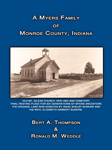 A Myers Family of Monroe County, Indiana: Bert Thompson