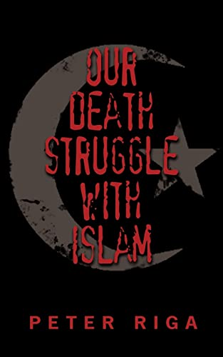 9781425944940: Our Death Struggle With Islam