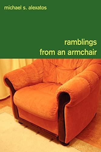 Ramblings from an Armchair: Alexatos, Michael S.