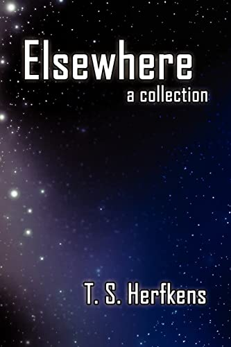 9781425945510: Elsewhere: a collection