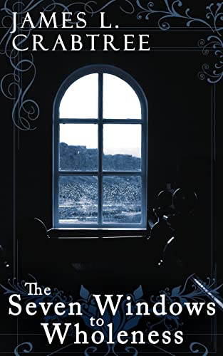 9781425947101: The Seven Windows to Wholeness