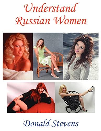 9781425947422: Understand Russian Women