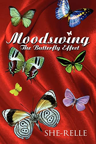 Moodswing The Butterfly Effect: Shonda Peay