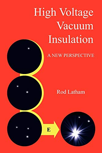9781425948610: High Voltage Vacuum Insulation: A New Perspective