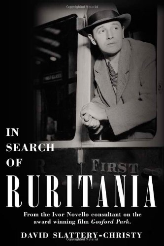 9781425949433: In Search of Ruritania: The life and times of Ivor Novello