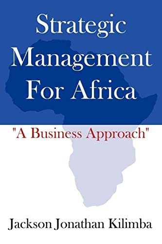 Strategic Management For Africa: Jackson , Jonathan