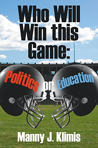 Who Will Win this Game Politics or Education: Manny Klimis