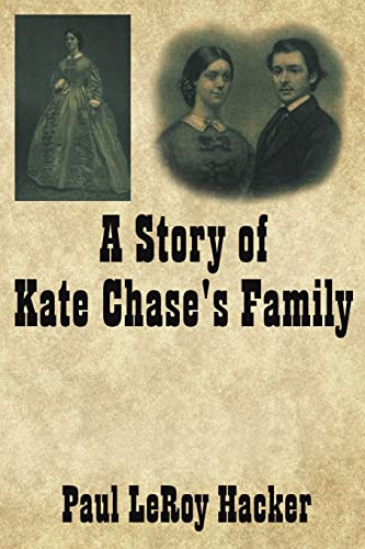 9781425950071: A Story of Kate Chase's Family