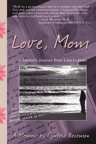 9781425950514: Love, Mom: A Mother's Journey From Loss to Hope