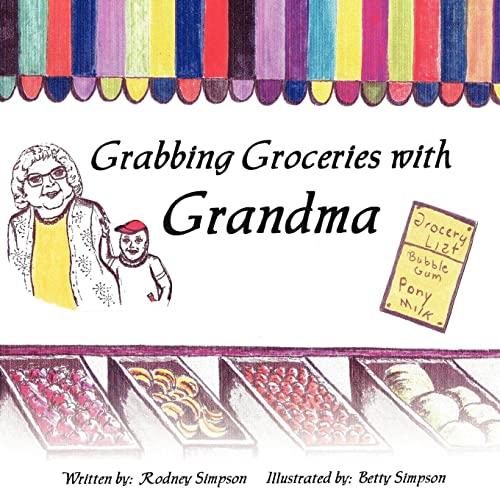 Grabbing Groceries with Grandma: Rodney Simpson