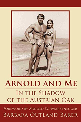 9781425952228: Arnold and Me: In the Shadow of the Austrian Oak