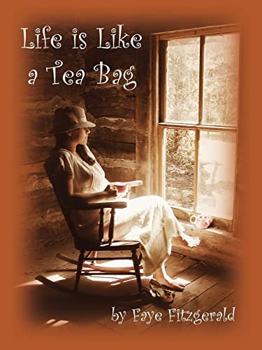 Life is Like a Tea Bag: Faye Fitzgerald