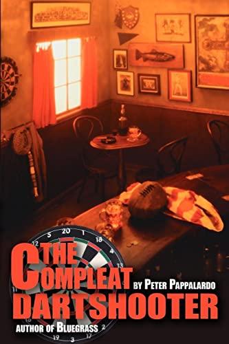 The Compleat Dartshooter: Pappalardo, Pete