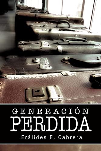 9781425953768: Generacion Perdida