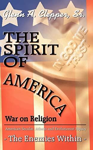 The Spirit of America: War on Religion: Glenn Clepper