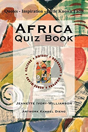 Africa Quiz Book Quotes - Inspiration - Little Known Facts: Jeanette Williamson