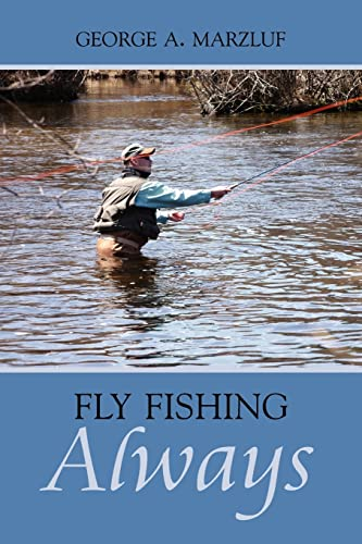 9781425955120: Fly Fishing Always