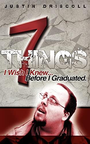 9781425955472: 7 Things I Wish I Knew Before I Graduated