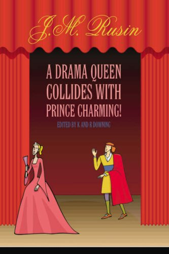 9781425956042: A Drama Queen Collides with Prince Charming!
