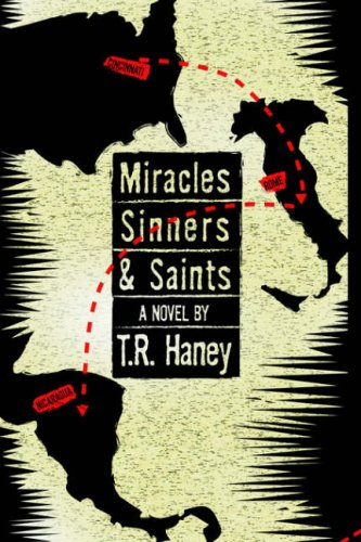 Miracles, Sinners and Saints: Haney, T. R.