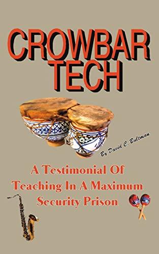 Crowbar Tech: Bultman, David