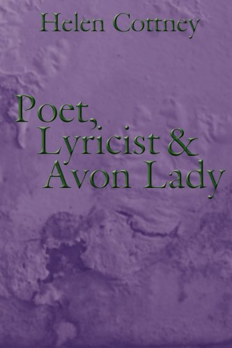 Poet, Lyricist and Avon Lady: Cottney, Helen