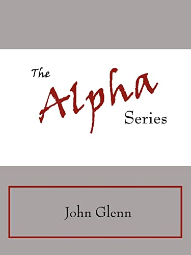 9781425958169: The Alpha Series