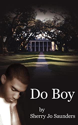 Do Boy: Saunders, Sherry Jo