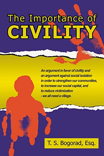 9781425958930: The Importance of Civility