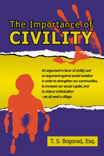 9781425958947: The Importance of Civility