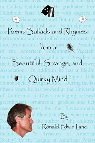Poems Ballads and Rhymes from a Beautiful, Strange, and Quirky Mind: Ronald Lane