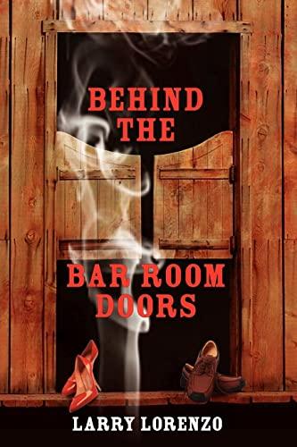Behind The Bar Room Doors: Larry Lorenzo