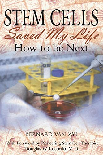 9781425960285: Stem Cells Saved My Life: How to be Next