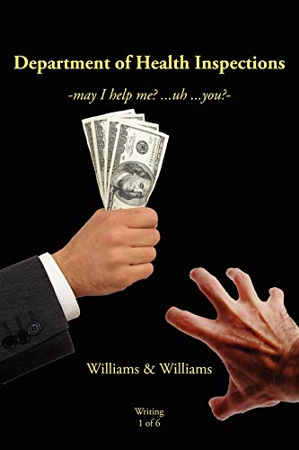 Department of Health Inspections: May I Help Me? .Uh .You?-: Williams & Williams