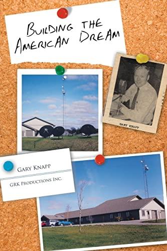 Building the American Dream: Gary Knapp